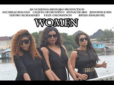 Latest Nigerian Nollywood Movie – 'Women'