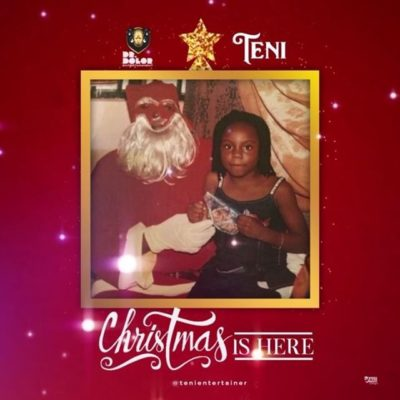 """[Mp3, Video] Teni - """"Christmas Is Here"""""""