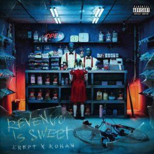 Krept & Konan – Revenge Is Sweet