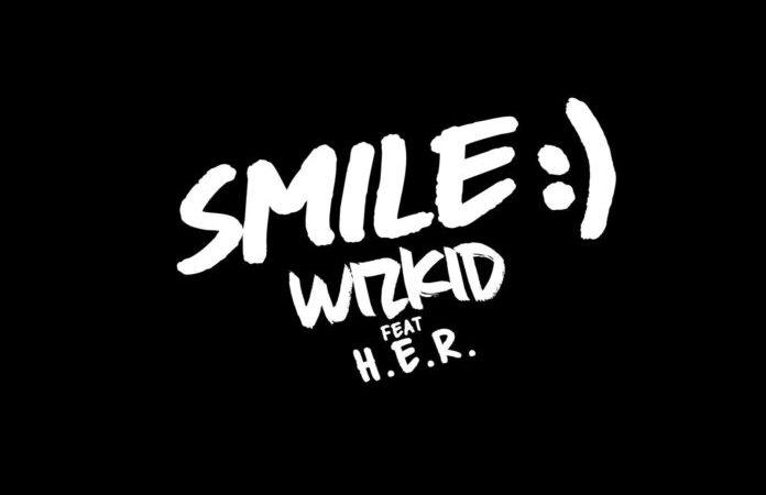 Wizkid Feat. H.E.R – Smile